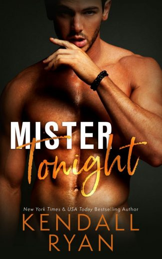Cove Reveal: Mister Tonight by Kendall Ryan