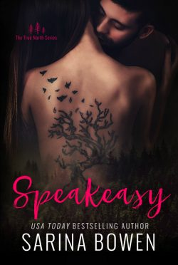 Cover Reveal: Speakeasy (True North #5) by Sarina Bowen