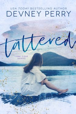 Cover Reveal: Tattered (Lark Cove #1) by Devney Perry