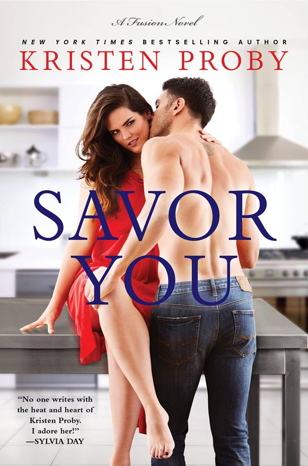 Release Day Blitz: Savor You (Fusion #5) by Kristen Proby