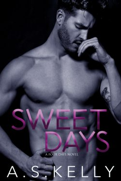 Cover Reveal: Sweet Days (Four Days #2) by AS Kelly