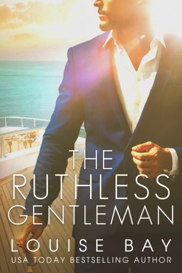 Cover Reveal: The Ruthless Gentleman by Louise Bay