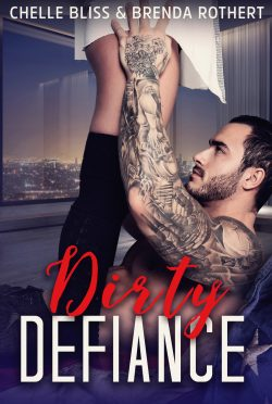 Cover Reveal: Dirty Defiance (Filthy Politics #3) by Chelle Bliss & Brenda Rothert