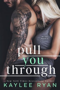 Cover Reveal: Pull You Through by Kaylee Ryan