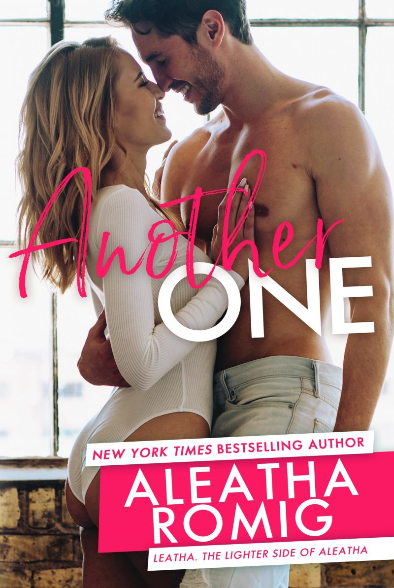 Release Day Blitz: Another One (Lighter Ones #3) by Aleatha Romig