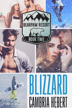 Cover Reveal: Blizzard (BearPaw Resort #2) by Cambria Hebert