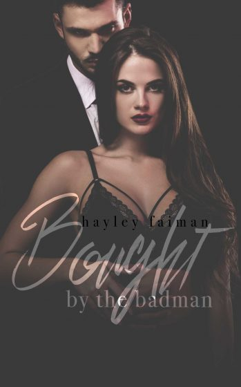 Cover Reveal & Giveaway: Bought by the Badman (Russian Bratva #10) by Hayley Faiman