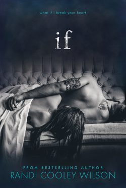 Cover Reveal: IF by Randi Cooley Wilson