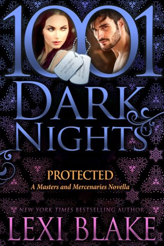 Release Day Blitz: Protected (Masters and Mercenaries #16.5) by Lexi Blake