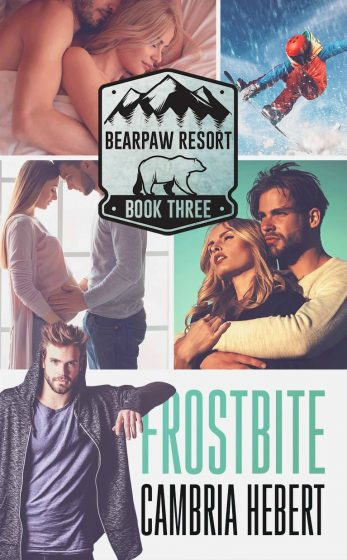 Cover Reveal: Frostbite (BearPaw Resort #3) by Cambria Hebert
