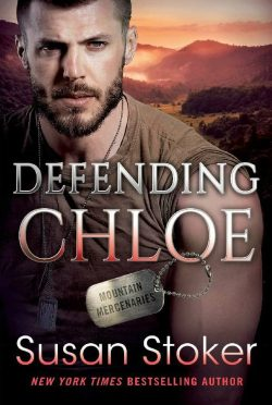 Cover Reveal: Defending Chloe (Mountain Mercenaries #2) by Susan Stoker