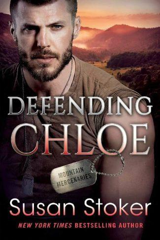 Cover Reveal: Defending Chloe (Mountain Mercenaries #2) by Susan Stoker