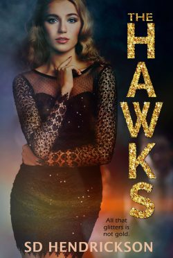 Cover Reveal: The Hawks by SD Hendrickson
