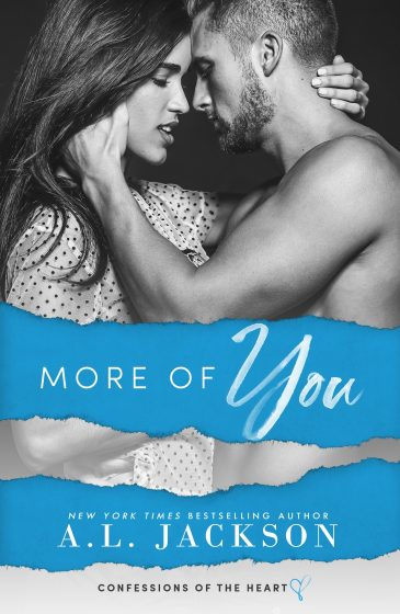 Cover Reveal & Giveaway: More of You (Confessions of the Heart #1) by AL Jackson