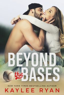 Release Day Blitz & Giveaway: Beyond the Bases by Kaylee Ryan