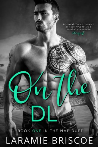 Release Day Blitz & Giveaway: On the DL (MVP Duet #1) by Laramie Briscoe