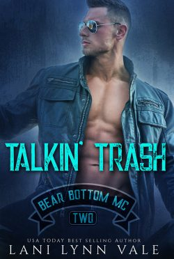Cover Reveal: Talkin' Trash (Bear Bottom Guardians MC #2) by Lani Lynn Vale