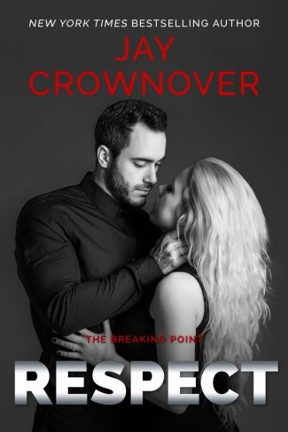 Cover Reveal: Respect (The Breaking Point #3) by Jay Crownover