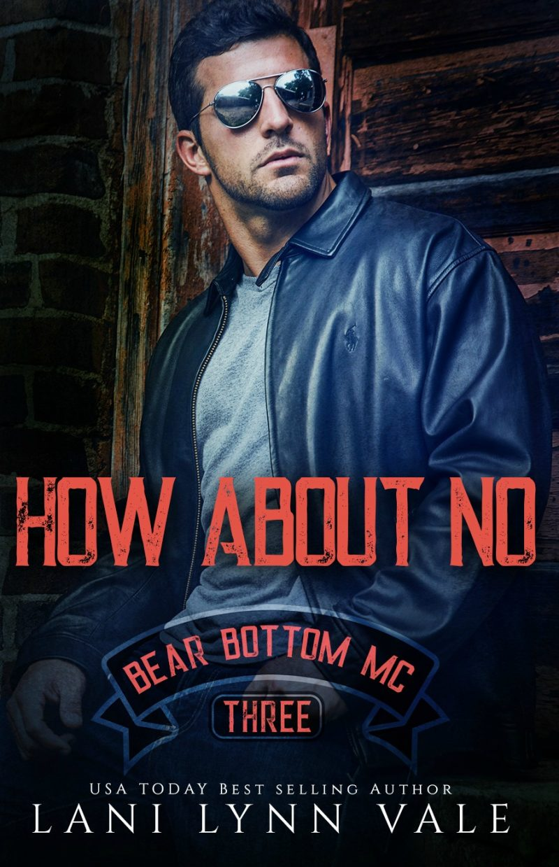 Cover Reveal: How About No (Bear Bottom Guardians MC #3) by Lani Lynn Vale