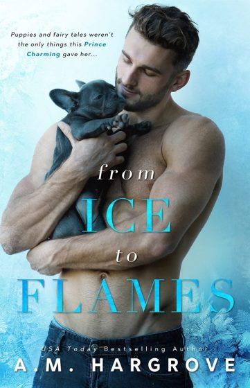 Cover Reveal: From Ice to Flames (West Brothers #2) by AM Hargrove