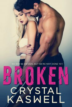 Cover Reveal & Giveaway: Broken by Crystal Kaswell
