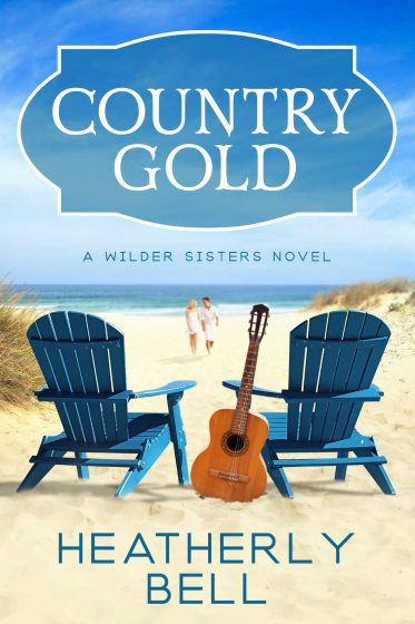 Cover Reveal: Country Gold (Wilder Sisters #1) by Heatherly Bell