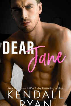 Cover Reveal: Dear Jane by Kendall Ryan