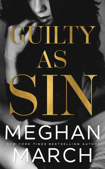 Cover Reveal: Guilty as Sin (Sin #2) by Meghan March