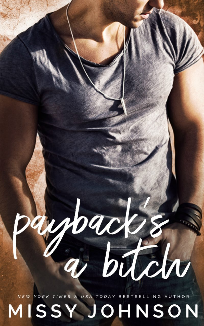 Release Day Blitz: Payback's A Bitch (Awkward Love #6) by Missy Johnson