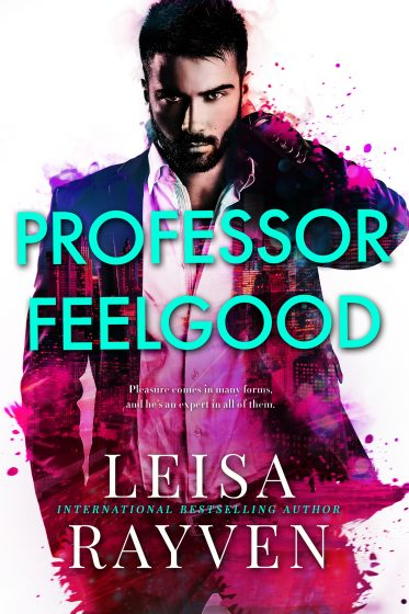 Cover Reveal: Professor Feelgood (Masters of Love #2) by Leisa Rayven