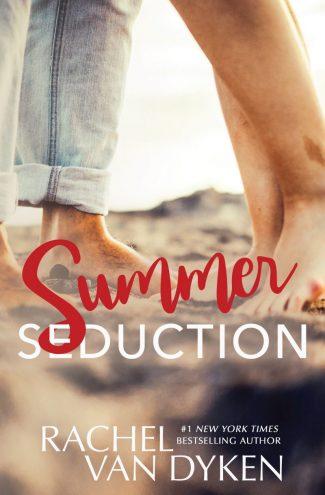Release Day Blitz: Summer Seduction (Cruel Summer #2) by Rachel Van Dyken