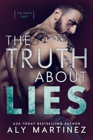 Cover Reveal: The Truth About Lies (The Truth Duet #1) by Aly Martinez