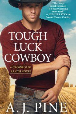 Release Day Blitz & Giveaway: Tough Luck Cowboy (Crossroads Ranch #2) by AJ Pine
