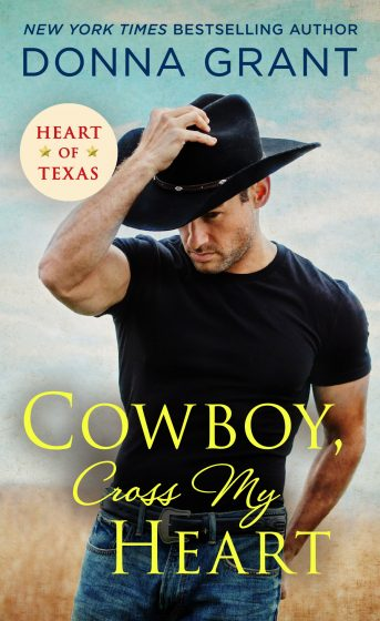 Release Day Blitz & Giveaway: Cowboy, Cross My Heart (Heart of Texas #2) by Donna Grant