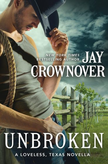 Cover Reveal: Unbroken (Loveless, Texas #0.5) by Jay Crownover