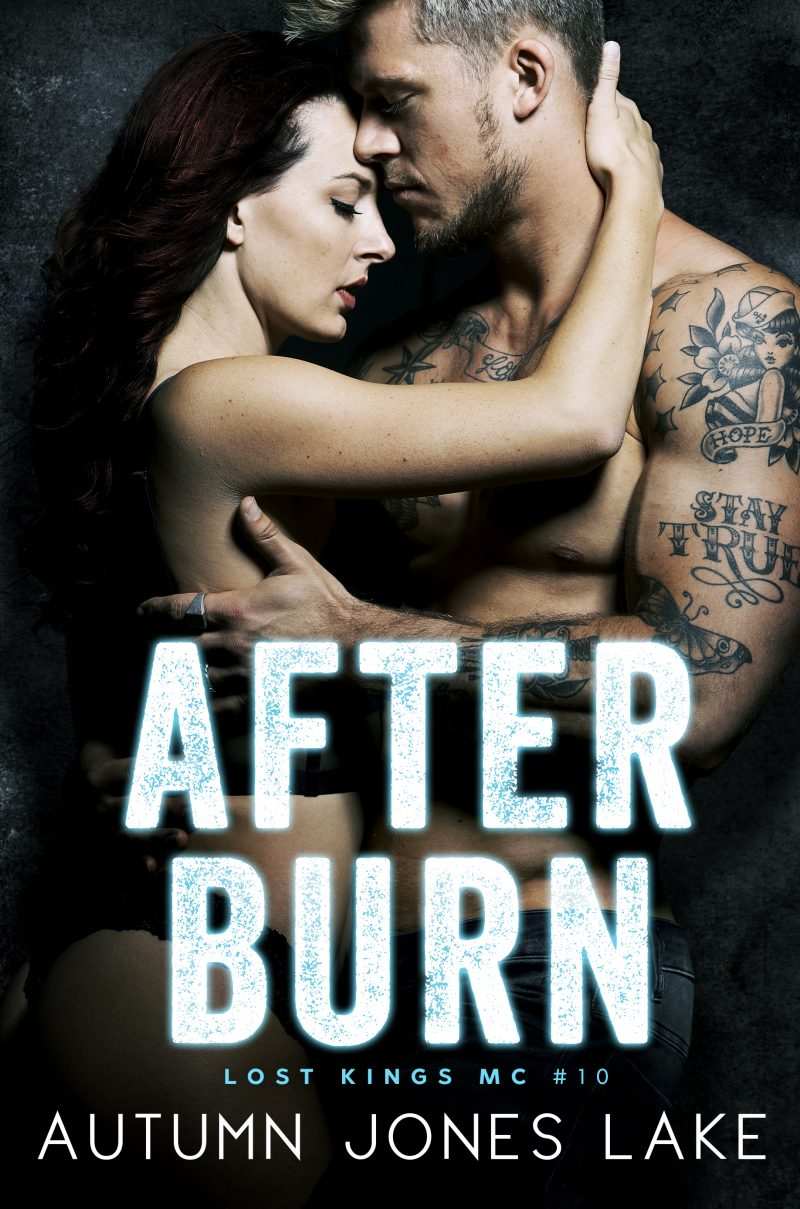 Cover Reveal: After Burn (Lost Kings MC #10) by Autumn Jones Lake