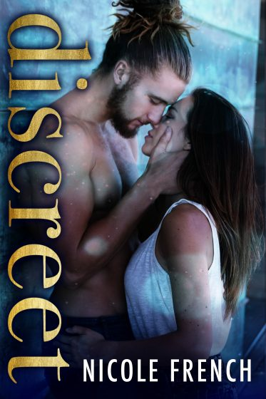 Cover Reveal: Discreet (Discreet Duet #1) by Nicole French