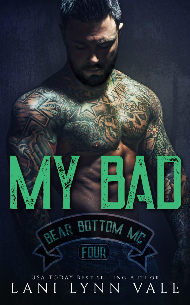 Cover Reveal: My Bad (Bear Bottom Guardians MC #4) by Lani Lynn Vale