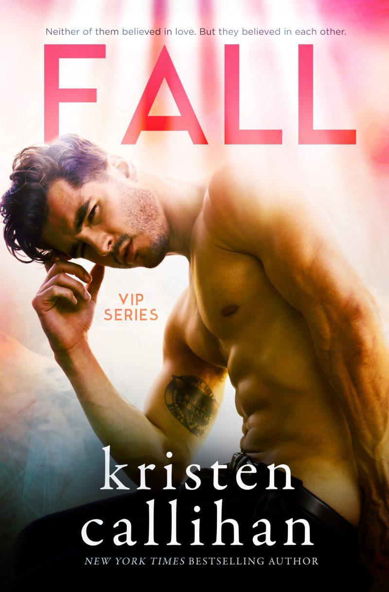 Cover Reveal: Fall (VIP #3) by Kristen Callihan