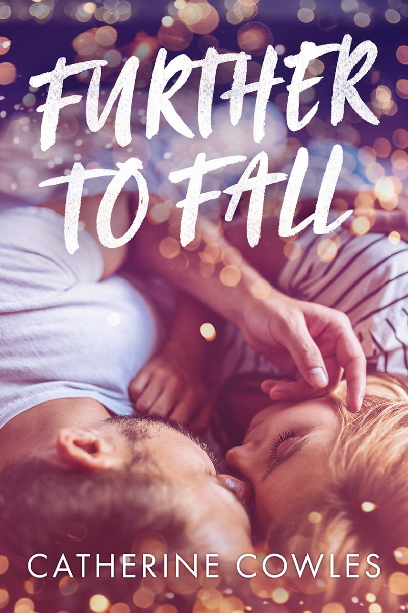 Cover Reveal & Giveaway: Further To Fall by Catherine Cowles