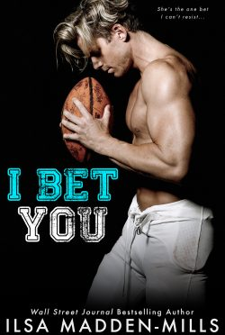 Cover Reveal: I Bet You (The Hook Up #2) by Ilsa Madden-Mills