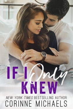 Cover Reveal: If I Only Knew by Corinne Michaels