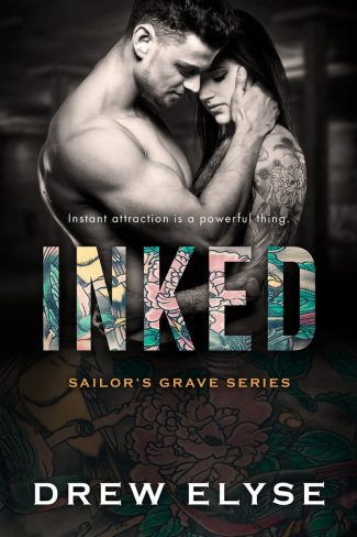 Cover Reveal: Inked (Sailor's Grave #2) by Drew Elyse