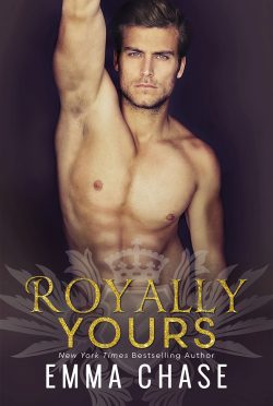 Cover Reveal: Royally Yours (Royally #4) by Emma Chase