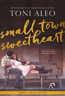 Cover Reveal: Small-Town Sweetheart (The Spring Grove #2) by Toni Aleo