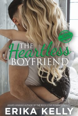 Cover Reveal: The Heartless Boyfriend (Bad Boyfriend #2) by Erika Kelly