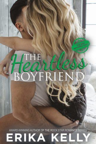 Cover Reveal: The Heartless Boyfriend (Bad Boyfriend #2) by Erika Kelly