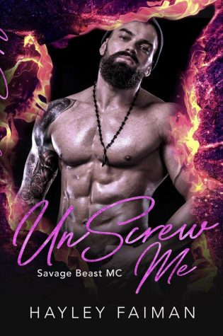 Cover Reveal: UnScrew Me (Savage Beast MC #1) by Hayley Faiman
