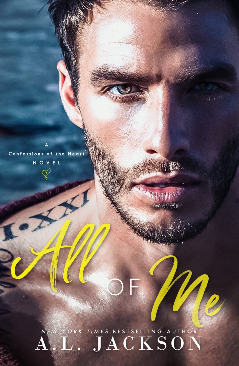 Cover Reveal & Giveaway: All of Me (Confessions of the Heart #2) by AL Jackson