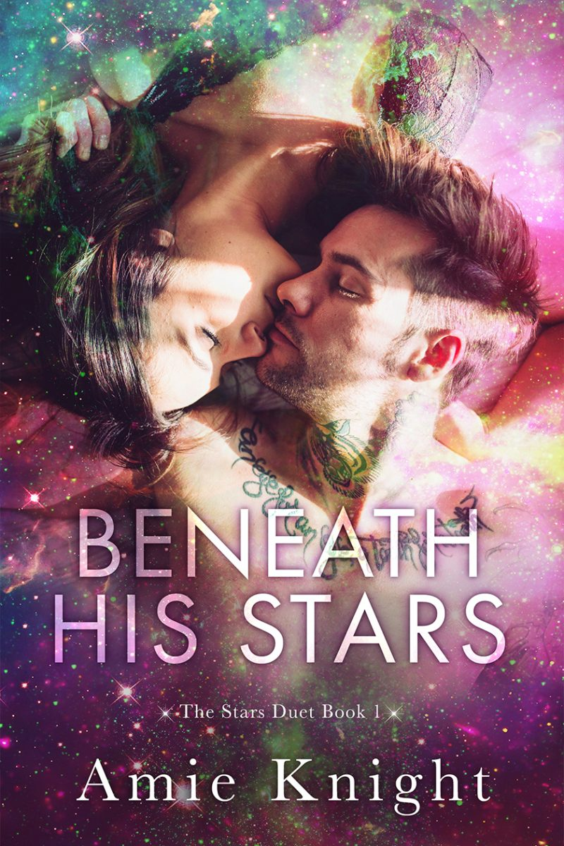 Cover Reveal: Beneath His Stars (Stars Duet #1) by Amie Knight